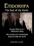 Etidorhpa : The End of the Earth