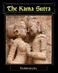 Kama Sutra of Vatsyayana Translated from the Sanskrit : Complete in Seven Parts