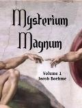 Mysterium Magnum (Large Print 3 Vol Set) : An Exposition of the First Book of Moses Called G...