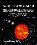 Earths in Our Solar System (Large Print) : Which Are Called Planets and Earths in the Starry...