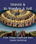 Heaven and Its Wonders and Hell (Large Print) : From Things Heard and Seen