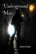 Underground Man (Large Print)