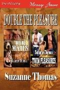 Double the Pleasure [Her Mates: Twin Pleasures] (Siren Publishing Menage Amour)