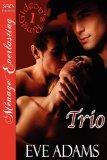 Trio [Gideon's Ring 1] [The Eve Adams Collection] (Siren Publishing Menage Everlasting)