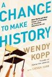 A Chance to Make History: What Works and What Doesn't in Providing an Excellent Education fo...