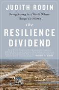 Being Strong in a World Where Things Go Wrong : How People, Cities, Companies, and Countries...