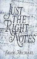 Just the Right Notes