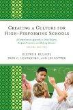 Creating a Culture for High-Performing Schools: A Comprehensive Approach to School Reform an...