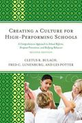Creating a Culture for High-Performing Schools : A Comprehensive Approach to School Reform, ...