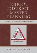 School District Master Planning : A Practical Guide to Demographics and Facilities Planning