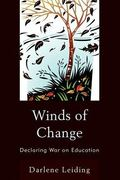 Winds of Change : Declaring War on Education