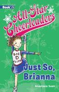 All-Star Cheerleaders : Just So, Brianna