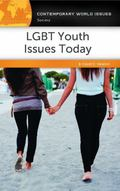 LGBT Youth Issues Today : A Reference Handbook
