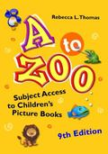 to Zoo : Subject Access to Children's Picture Books