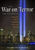 War on Terror Encyclopedia : From the Rise of Al Qaeda to 9/11 and Beyond