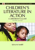 Children's Literature in Action : An Educator's Guide