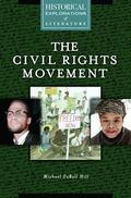 Civil Rights Movement : A Historical Exploration of Literature