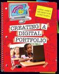 Super Smart Information Strategies : Creating a Digital Portfolio