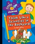 Think Like a Scientist in the Backyard