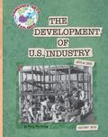 The Development of Us Industry (Language Arts Explorer)