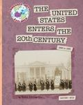 United States Enters the 20th Century