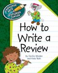 How to Write a Review (Language Arts Explorer Junior)