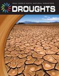 Droughts (21st Century Skills Library: Real World Math: Natural Disasters)