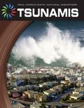 Tsunamis (21st Century Skills Library: Real World Math: Natural Disasters)