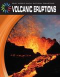 Volcanic Eruptions (21st Century Skills Library: Real World Math: Natural Disasters)