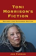 Toni Morrison's Fiction : Revised and Expanded Edition