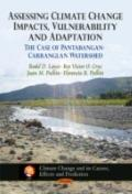 Assessing Climate Change Impacts, Vulnerability and Adaptation the Case of Pantabangan-Carra...