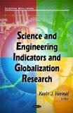 Science and Engineering Indicators and Globalization Research (Scientific Revolutions: Engin...
