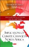 Implications of Climate Change in North Africa (African Political, Economic and Security Iss...