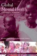 Global Mental Health : Anthropological Perspectives