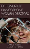 Noteworthy Francophone Women Directors : A Sequel