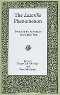 The Lazarillo Phenomenon: Essays on the Adventures of a Classic Text