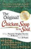 Chicken Soup for the Soul 20th Anniversary Edition: All Your Favorite Original Stories Plus ...