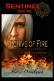 Archive Of Fire [Sentinel Book 1] (Volume 1)