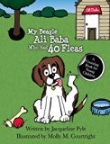My  Beagle Ali Baba Who Had 40 Fleas: A Counting Book For Young Children