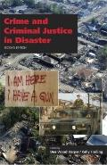 Crime and Criminal Justice in Disaster
