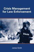 Crisis Management in Law Enforcement