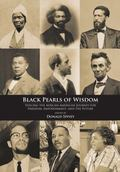 Black Pearls of Wisdom : Voicing the African-American Journey for Freedom, Empowerment, and ...