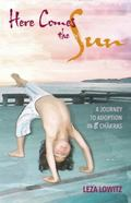 Here Comes the Sun : A Journey to Adoption in 8 Chakras