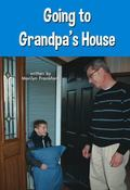 Going to Grandpa's House