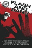 Flash and Bang (Large Print Edition)