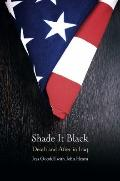 Shade It Black : Death and after in Iraq