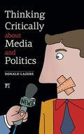 Thinking Critically about Media