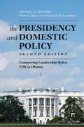 Presidency and Domestic Policy : Comparing Leadership Styles, FDR to Obama