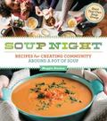Soup Night on Stanton Street : 99 Recipes for Finding Community in a Bowl of Soup