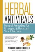 Herbal Antivirals : Natural Remedies for Emerging, Resistant, and Epidemic Viral Infections